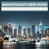Nightflight New York...22 Premium Downbeat & Lounge Trax