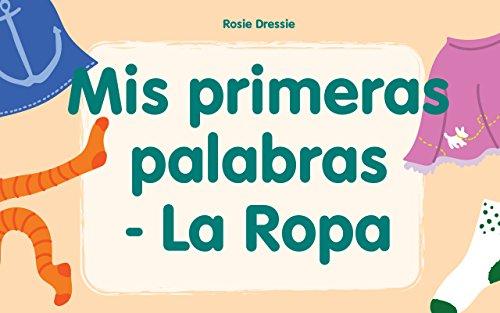 """Libros para niños: """"Mis primeras palabras - La Ropa"""" : (libro electrónico ilustrado de aprendizaje temprano para bebés y niños pequeños, Mis primeros ebooks)"""