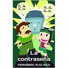 La contraseña: Cuento infantil bilingüe español-inglés (Cuentos solidarios con valores nº 12)