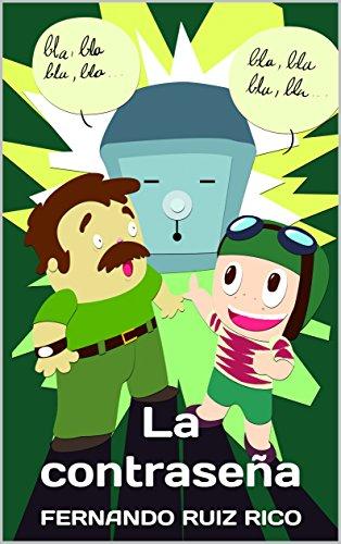 La contraseña: Cuento infantil bilingüe español-inglés (Cuentos ...
