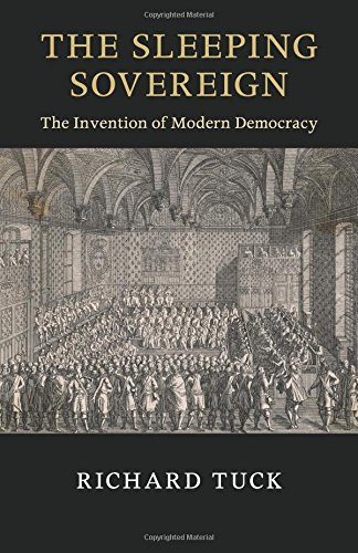 The Sleeping Sovereign: The Invention of Modern Democracy (The Seeley Lectures) por Richard Tuck