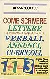 Image de Come scrivere lettere, verbali, annunci, curricoli