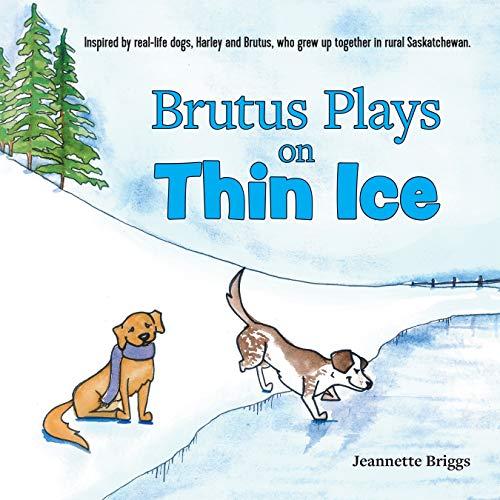 Brutus Plays on Thin Ice (English Edition)