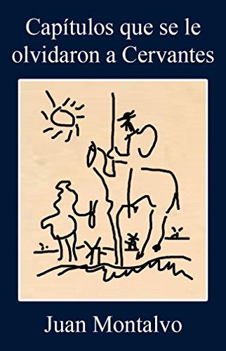 Capítulos que se le olvidaron a Cervantes por Juan Montalvo