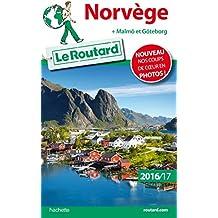 Guide du Routard Norvège 2016/17: + Malmö et Göteborg