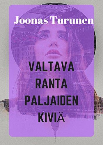 Valtava ranta paljaiden kiviä (Finnish Edition)