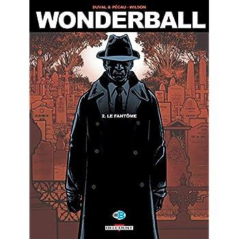 Wonderball T02 - Le Fantome