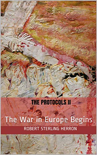 The Protocols II: The War in Europe Begins book cover