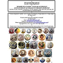 2016 Australian Badge Guide to Australia's Fundraising Buttons: Memory of a Nation Faces of Australia: as featured on Australian fundraising badges (English Edition)