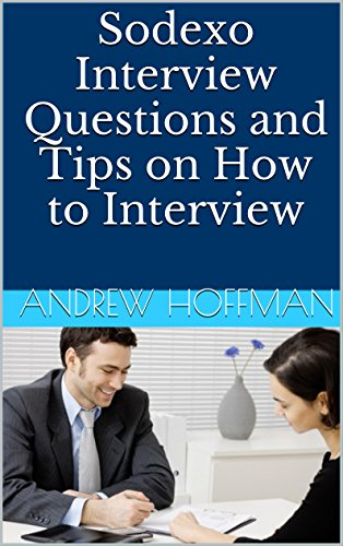 sodexo-interview-questions-and-tips-on-how-to-interview-english-edition