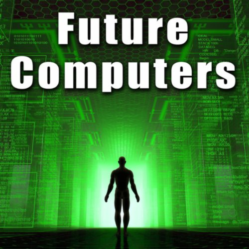 Computers: Future