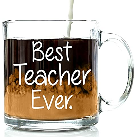 Best Teacher Ever Glass Coffee Mug 13 oz - Perfect Birthday, Appreciation, Christmas Presents - Great for Thank You Gift Basket For Math, English, Band, Preschool, Middle, or High School Instructor by Got Me Tipsy