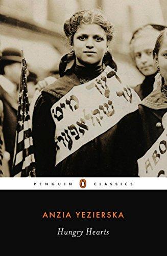 Hungry Hearts (Penguin Twentieth Century Classics S.) por Anzia Yezierska