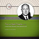 The Lux Radio Theatre, Vol. 1: Classic Radio Collection