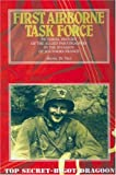 First Airborne Task Force - Pictorial History of the Allied Paratroopers in the Invasion of Southern France