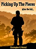 Picking Up The Pieces (Martial Law Book 2)