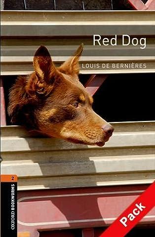 Oxford Bookworms Library: 7. Schuljahr, Stufe 2 - Red Dog: Reader und CD