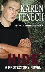 HIDE (A Protectors Novel) (Book Four) (The Protectors) (Volume 4) by Karen Fenech (2014-05-22)