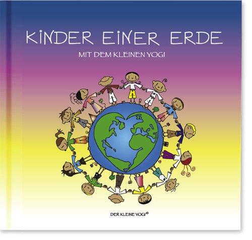 Kinder einer Erde mit dem kleinen Yogi: Yogi Buch