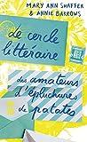 Le cercle littéraire des amateurs d'épluchures de patates - 10 X 18 - 05/11/2015