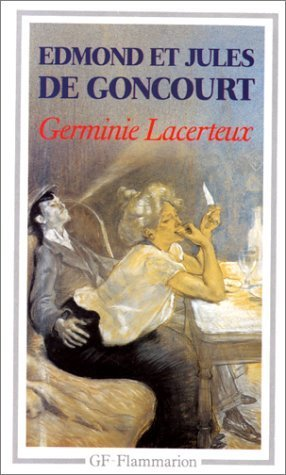 Germinie Lacerteux de Goncourt. Edmond de (1993) Poche