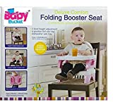 BABY BUCKET DELUXE COMFORT FOLDING BOOSTER SEAT (PINK) by Occasions