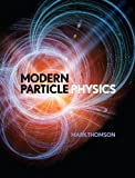 Modern Particle Physics (English Edition)