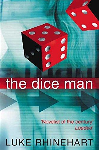 The Dice Man por Luke Rhinehart