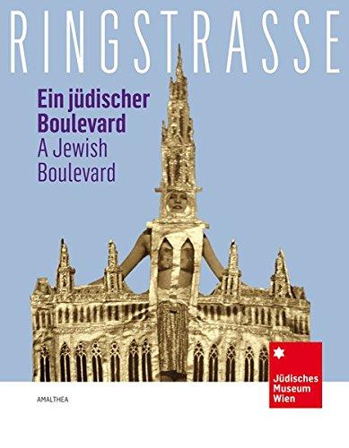 Ringstraße: Ein jüdischer Boulevard / A Jewish Boulevard
