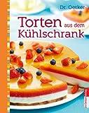 Torten aus dem Kühlschrank (Sweet Dreams 6)