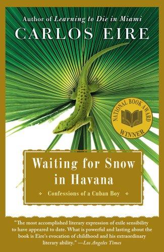 Waiting for Snow in Havana: Confessions of a Cuban Boy (Karibik-boys)