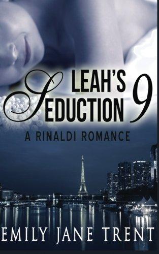 Leah's Seduction: 9 (Gianni and Leah)