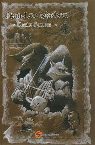 Carnet d'auteur Jean-Luc Masbou : Tome 1