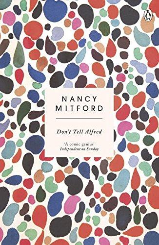Don't Tell Alfred por Nancy Mitford