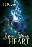 The Lightning-Struck Heart (Tales From Verania Book 1) by TJ Klune