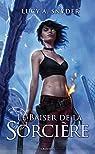 Jessie Shimmer, tome 2 : Le Baiser de la Sorcière ! par Snyder