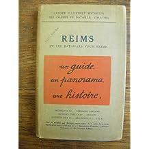 Guides illustrés Michelin des champs de bataille Reims et les batailles pour Reims 1914 1918