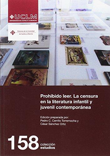 Prohibido leer. La censura en la literatura infantil y juvenil contemporánea (ESTUDIOS) - 9788490442593 por Pedro César Cerrillo Torremocha
