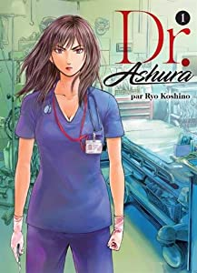 Dr. Ashura Edition simple Tome 1