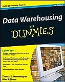 Data Warehousing For Dummies (For Dummies Series)