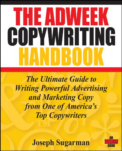 The Adweek Copywriting Handbook: The Ultimate Guide to Writing Powerful Advertising and Marketing Copy from One of America's Top Copywriters (English Edition) por Joseph Sugarman