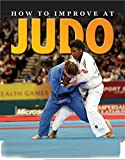 How To Improve At Judo