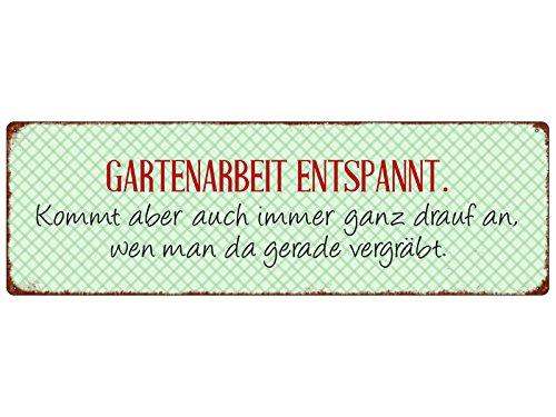 METALLSCHILD Blech GARTENARBEIT ENTSPANNT Geschenk Shabby Spruch Lustig Garten