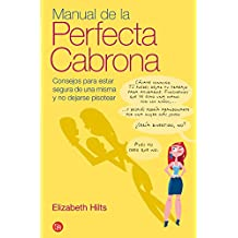 MANUAL DE LA PERFECTA CABRONA FG (FORMATO GRANDE, Band 730014)