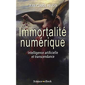 Immortalité numérique: Intelligence artificielle et transcendance