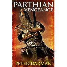 Parthian Vengeance (Parthian Chronicles Book 3)