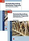 Statische Beurteilung historischer Tragwerke: SET aus Band 1: Mauerwerkskonstruktionen und Band 2: Holzkonstruktionen (Bauingenieur-Praxis)