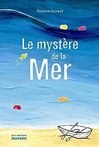"""Afficher """"Le mystère de la mer"""""""