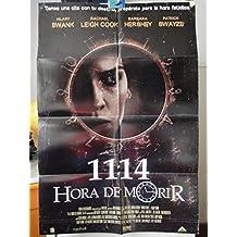 Original Mexican Movie Poster 11:14 Hora De Morir Patrick Swayze Hilary Swank 2003
