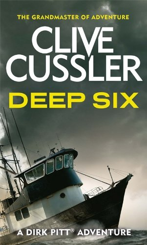 Deep Six by Clive Cussler (6-Jun-1905) Paperback